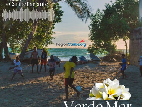 #CaribeParlante| Meira del 'Verde Mar'