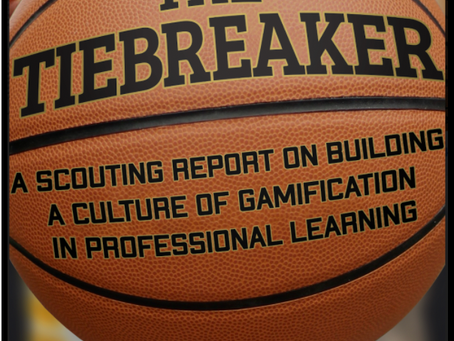 The Tiebreaker: A scouting report on building a culture of gamification in professional learning