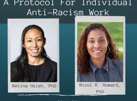 Do 1, Watch/Listen 2, Read/Explore 3: A Protocol For Individual Anti-Racism Work