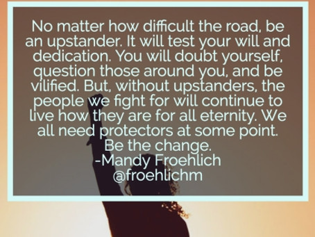 Be an Upstander: When the effect we have collides with the choices we make