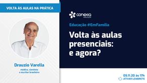 Drauzio Varella apoia a reabertura escolar?