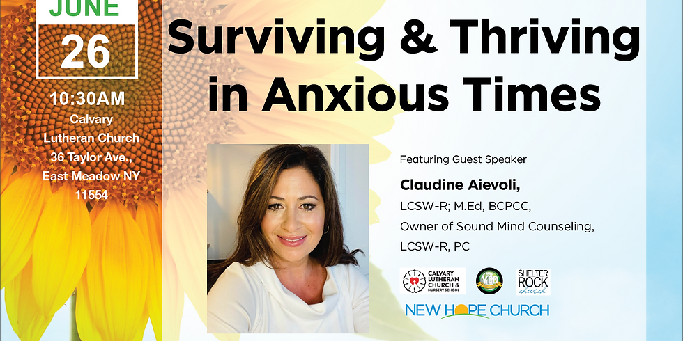 Surviving & Thriving in Anxious Times