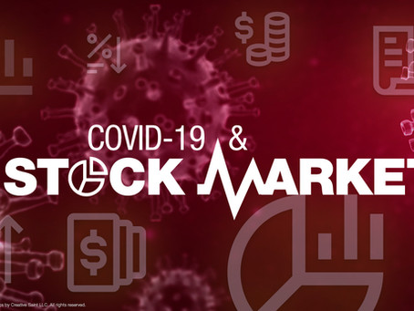 MARKET OUTLOOK: COVID-19 and The Stock Market