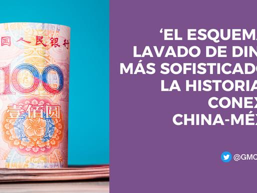 'EL ESQUEMA DE LAVADO DE DINERO MÁS SOFISTICADO DE LA HISTORIA': LA CONEXIÓN CHINA-MÉXICO