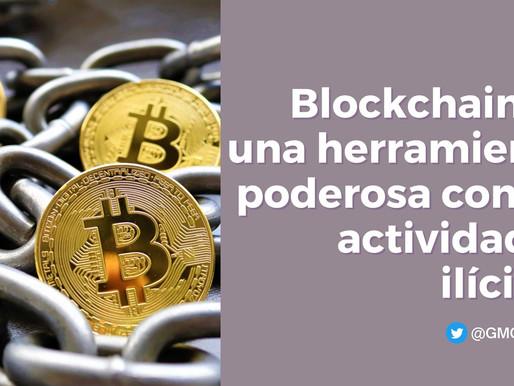 BLOCKCHAIN ES UNA HERRAMIENTA PODEROSA CONTRA ACTIVIDADES ILÍCITAS