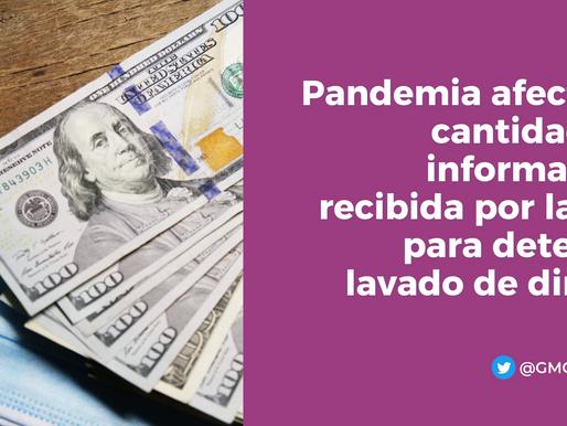 Pandemia afecta la cantidad de información recibida por la UIF para detectar lavado de dinero