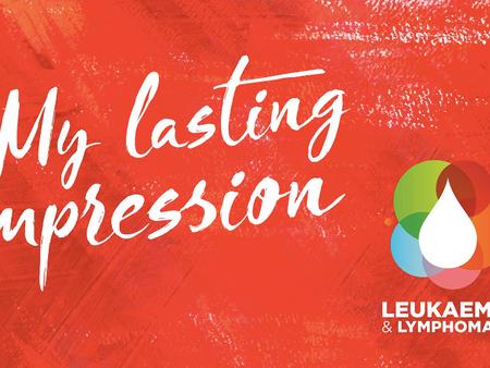 #MyLastingImpression with Leukaemia and Lymphoma NI
