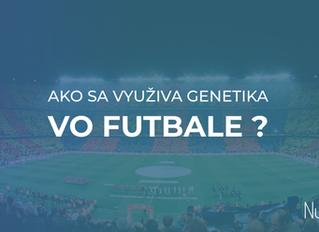 Ako sa využíva genetika vo futbale ?