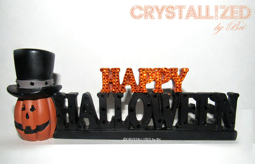CRYSTALL!ZED Happy Halloween Sign