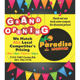 Paradise Liquor Store - Grand Opening - Our Prices Won't Be Beat!