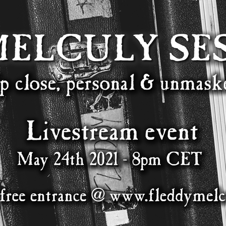 THE MELCULY SESSION!