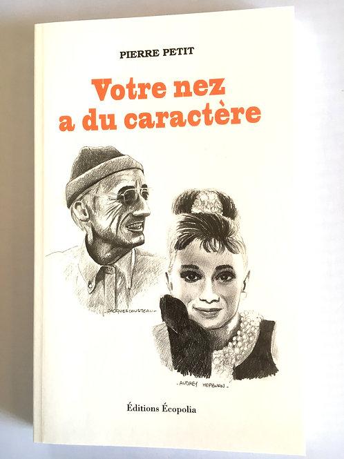 """Livre """"Votre nez a du caractère"""""""