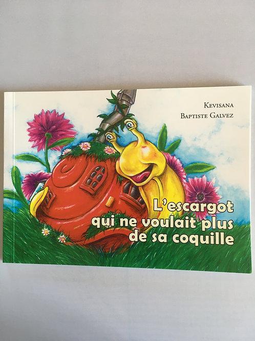 """Livre enfant """"L'escargot qui ne voulait plus de sa coquille"""""""