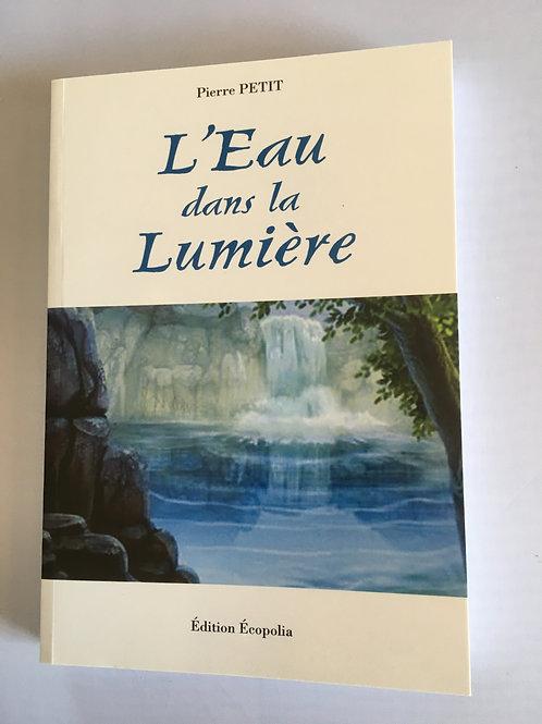 """Livre """"L'eau dans la lumière"""""""