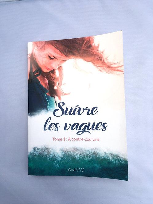 """Livre """"Suivre les vagues"""""""