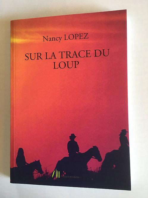 """Livre """"Sur la Trace du loup"""""""