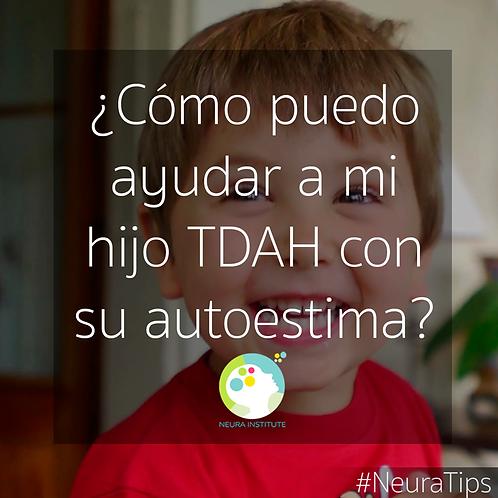 PSICOLOGÍA CLÍNICA AYUDANDO A MI HIJO(A) TDAH