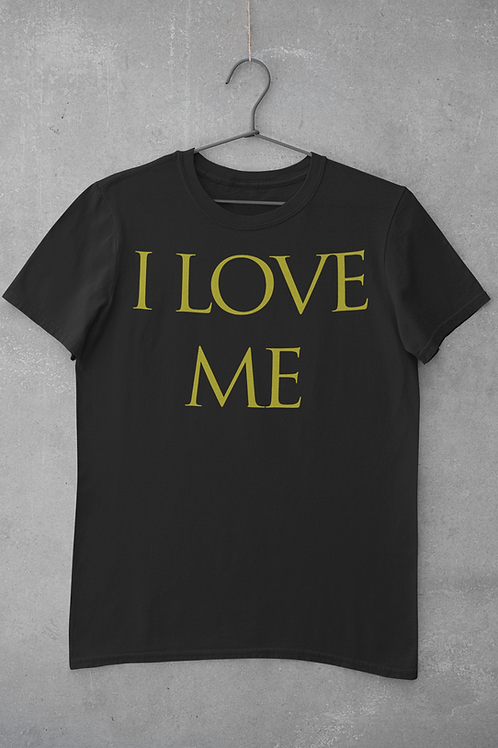 I Love Me Black Men's T Shirt