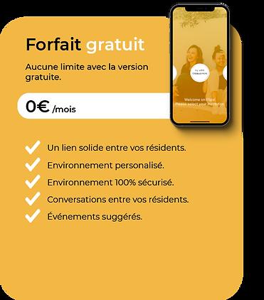 Le Forfait gratuit pour les résidences étudiantes à 0€ par mois pour l'application seule pour une intégration réussie.