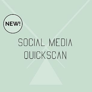 NEW social media quickscan.png