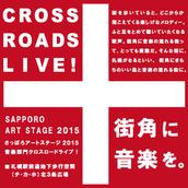 2015/11/21 SAPPORO ART STAGE 2015 CROSS ROADS LIVE!