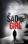 Final-Cover-The-Sad-Girl-600.jpg