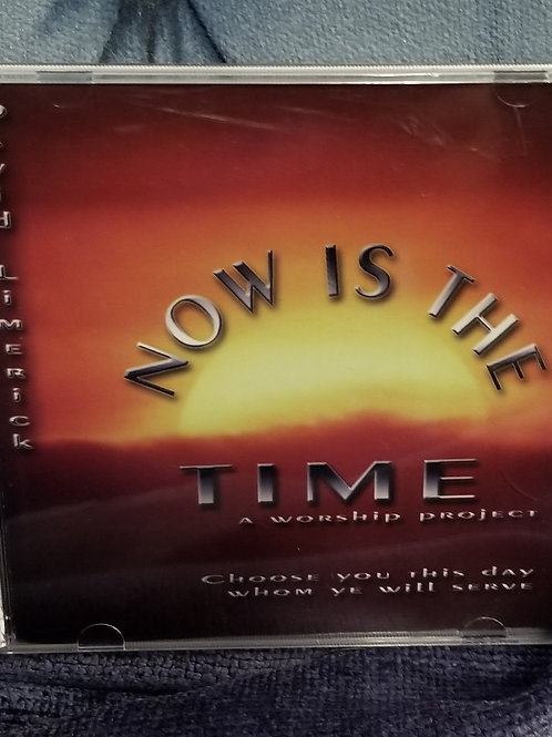 Now is the Time - Worship CD