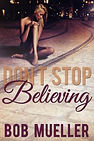 Dont-Stop-Believing-ebook-Cover-640-200x