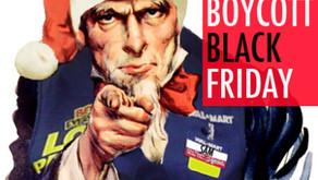 Boycott Black Friday:  Wal-Mart Edition