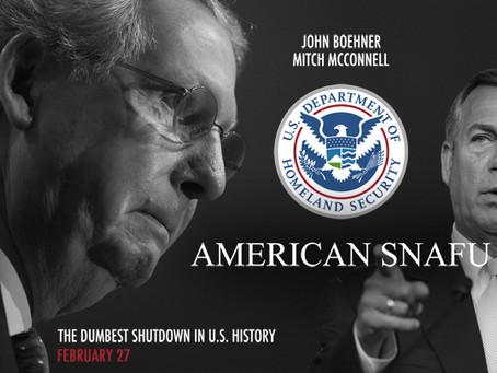 "Homeland Security Showdown Is An ""American Snafu"""