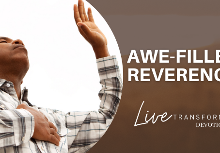 Awe-Filled Reverence
