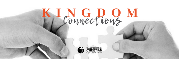 "Sermon series for the month of August at Transformation Christian Fellowship from Pastor Brandon Hill entitled ""Kingdom Connections"""