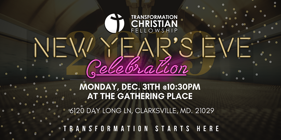 NYE Celebration at Transformation Christian Fellowship