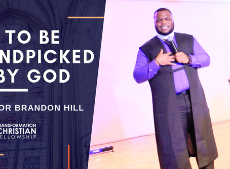 To Be Handpicked By God