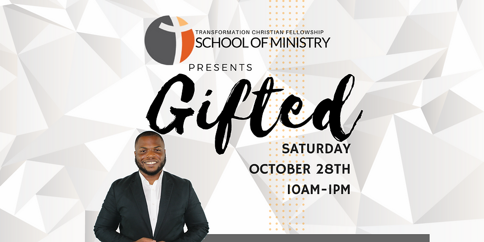 School Of Ministry presents: Gifted