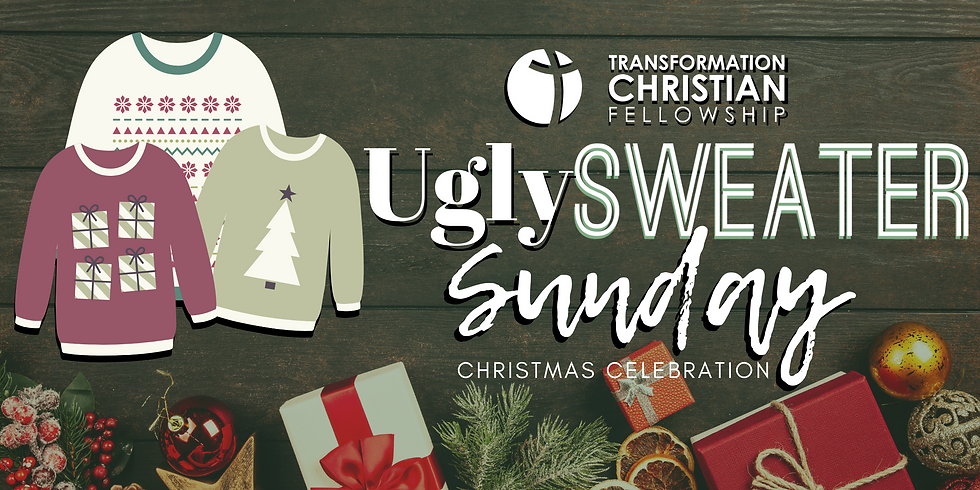 Ugly Sweater Sunday at Transformation Christian Fellowship
