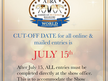 World Show Entry CUT-OFF Date