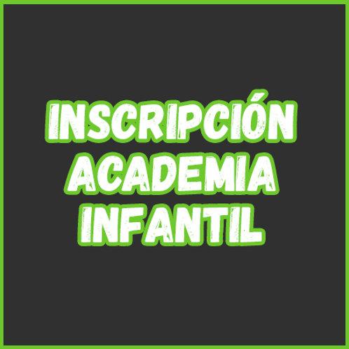 Inscripción - Academia Infantil
