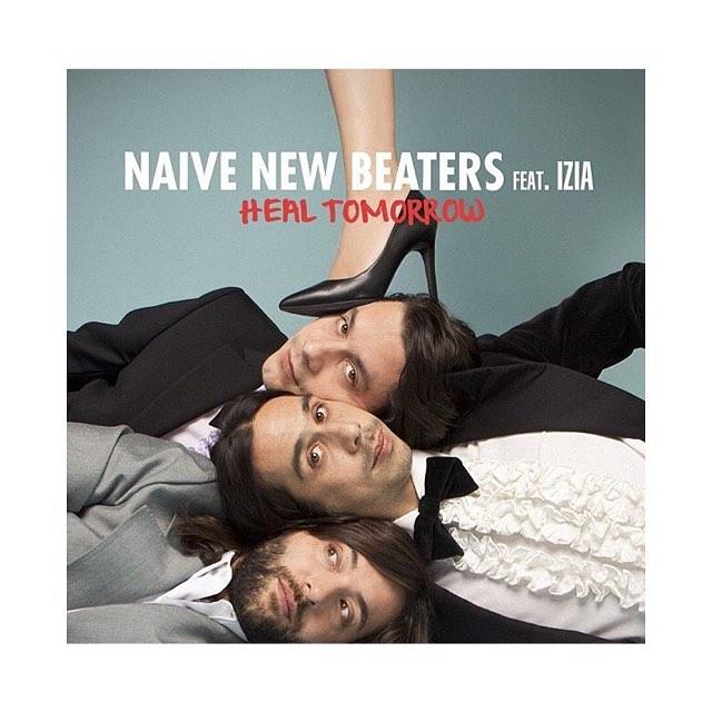 Naive New Beaters & Izia