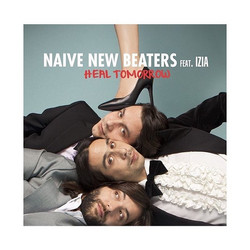 Naive New Beaters & Izia