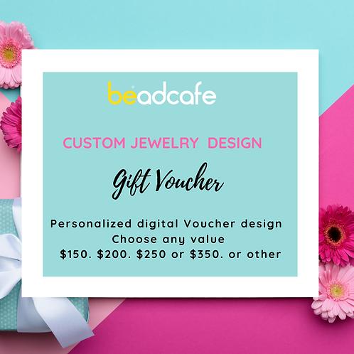 Custom Jewelry Design Gift Voucher