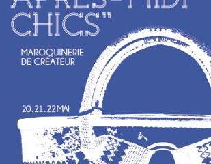 Les Après-Midi Chics - édition maroquinerie - du 20 au 22 mai 2016