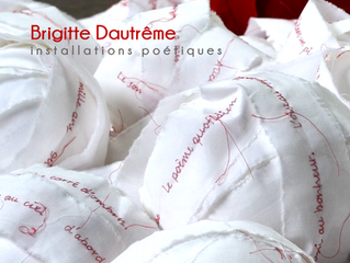"Carte Blanche: ""RENCONTRE..."" avec Brigitte Dautrême du 04.07 > 04.10"