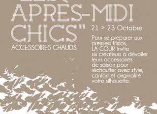Les Après-Midi Chics Edition Accessoires Chauds! Du 21 au 23 octobre 2016