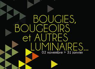 Bougies, Bougeoirs et Autre Luminaires ... 02 Novembre au 31 Janvier 2016
