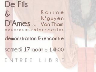 Démonstration et reconcontre avec Karine N'guyen Van Tham - tisserande d'art, pendant l'