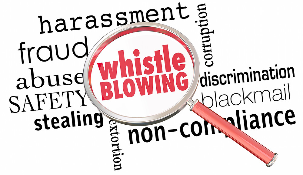 Whistle Blowing, harassment, fraud