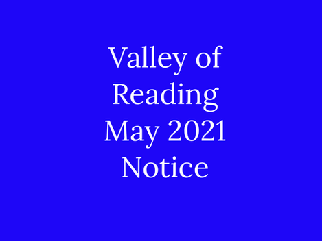 Valley of Reading May 2021 Notice