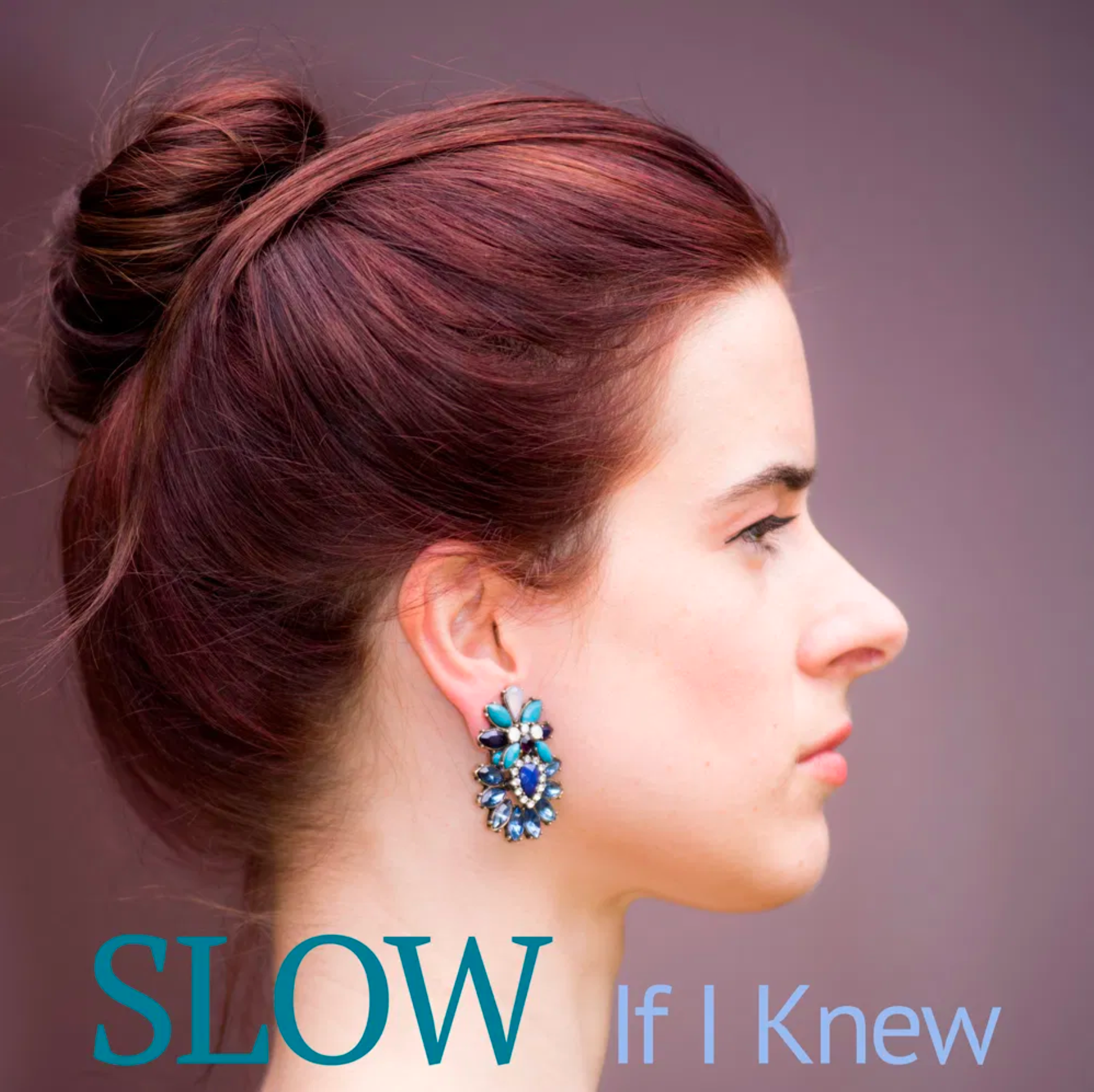 SLOW If I Knew Cover