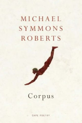 Corpus by Michael Symmons Roberts